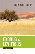 Exodus and Leviticus For Everyone (Old Testament Guide For Everyone Series) Paperback