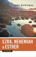 Ezra, Nehemiah and Esther (Old Testament Guide For Everyone Series) Paperback
