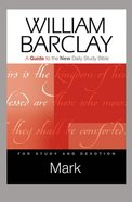 Mark (Guide To The New Daily Study Bible Series) Paperback