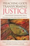 Preaching God's Transforming Justice Hardback