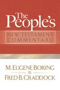 The Peoples New Testament Commentary Paperback