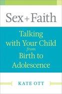 Sex + Faith Paperback