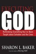 Executing God Paperback