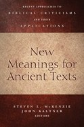 New Meanings For Ancient Texts Paperback