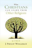 What Christians Can Learn From Other Religions Paperback
