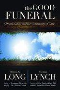 The Good Funeral Hardback