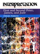 First and Second Peter, James and Jude (Interpretation Bible Commentaries Series) Paperback