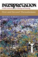 First and Second Thessalonians (Interpretation Bible Commentaries Series) Paperback