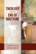 Theology and the End of Doctrine Paperback