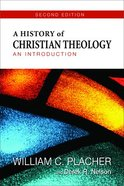 A History of Christian Theology (Second Edition) Paperback