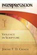 Violence in Scripture Paperback