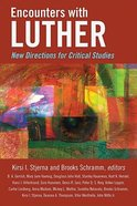 Encounters With Luther Paperback