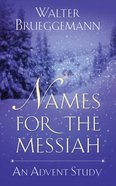 Names For the Messiah Paperback