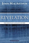 Revelation: The Christian's Ultimate Victory (Macarthur Bible Study Series) Paperback