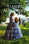 Colors of Truth (#02 in The Carnton Series) Paperback