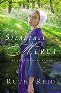 Steadfast Mercy (Amish Mercies Series) eBook