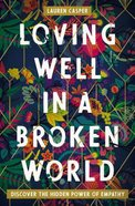 Loving Well in a Broken World eBook