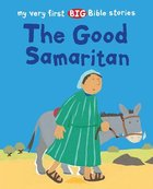 The Good Samaritan (My Very First Big Bible Stories Series) Paperback