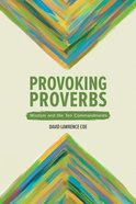 Provoking Proverbs: Wisdom and the Ten Commandments Paperback