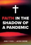 Faith in the Shadow of a Pandemic Mass Market