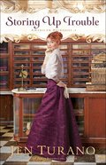 Storing Up Trouble (American Heiresses Book #3) (#03 in American Heiresses Series) eBook