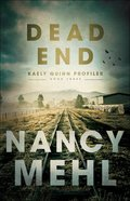 Dead End (Kaely Quinn Profiler Book #3) (#03 in Kaely Quinn Profiler Series) eBook