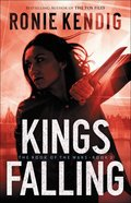 Kings Falling (#02 in The Book Of The Wars Series) Paperback
