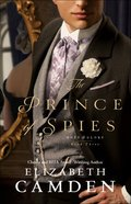 The Prince of Spies  (Hope and Glory Book #3) (#03 in Hope And Glory Series) eBook