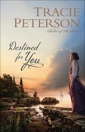 Destined For You (#01 in Ladies Of The Lake Series) Hardback