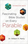 Fascinating Bible Studies on Every Parable Paperback