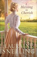 A Blessing to Cherish (#05 in Under Northern Skies Series) Hardback