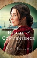 A Bride of Convenience (#03 in The Bride Ships Series) Paperback