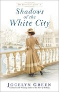 Shadows of the White City (The Windy City Saga Book #2) (#02 in The Windy City Saga Series) eBook
