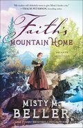 Faith's Mountain Home (#03 in Hearts Of Montana Series) Paperback