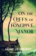 On the Cliffs of Foxglove Manor Paperback