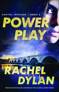 Power Play (#03 in Capital Intrigue Series) Paperback