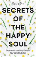 Secrets of the Happy Soul eBook