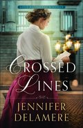 Crossed Lines (Love Along the Wires Book #2) (#02 in Love Along The Wires Series) eBook