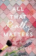 All That Really Matters Paperback