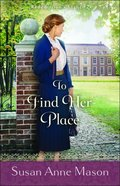 To Find Her Place (Redemption's Light Book #2) (#02 in Redemption's Light Series) eBook