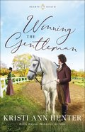 Winning the Gentleman (#02 in Hearts On The Heath Series) Paperback