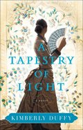 A Tapestry of Light Paperback