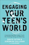 Engaging Your Teen's World eBook