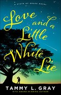 Love and a Little White Lie (#01 in State Of Grace Series) Paperback