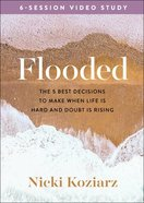 Noah: The 5 Best Decisions to Make When Life is Hard and Doubt is Rising (Companion Study to Flooded) (Dvd, 6 Sessions) DVD