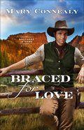 Braced For Love (#01 in Brothers In Arms Series) Paperback