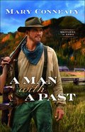A Man With a Past (#02 in Brothers In Arms Series) Paperback