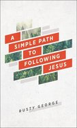 A Simple Path to Following Jesus Paperback