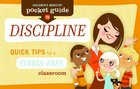 Children's Ministry Pocket Guide to Discipline: Quick Tips For a Stress-Free Classroom (10-pack) Paperback