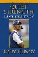 Quiet Strength Men's Bible Study Paperback